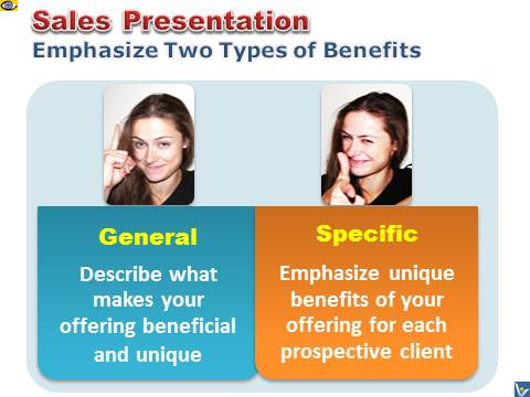 Sales Presentation - emphasize general and personal benefits, emfographics, emotional infographics